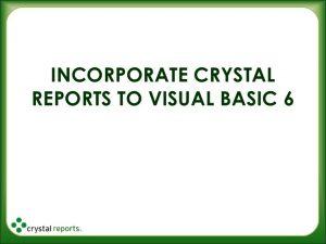 Crystal Reports and Visual Basic 6 0 - Baromishal