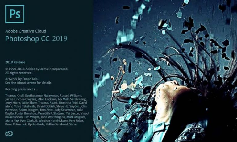 Adobe Photoshop CC 2019 Overview Adobe Photoshop CC 2019 is an impressive application which can be used for editing your images professionally. The popularity of Adobe Photoshop is unparallel and the professional artists as well as designers prefer this application for editing your photos. Features of Adobe Photoshop CC 2019 An impressive application which can be used for editing your images professionally. Provides you endless possibilities of image manipulation and that too without making any compromise on quality. Got all the impressive features like intelligent auto-correction, HDR imaging, color management, animations, histogram palettes, brushes, layer control and accurate selection tools etc. Allows you to apply quick picture correction operations like removing the chromatic aberrations, vignetting and lens distortions etc. Allows you to apply quick picture correction operations like removing the chromatic aberrations, vignetting and lens distortions etc. Managing of colors and painting/drawing become very easy tasks as it has got all the necessary tools for these activities. Includes advanced as well as complex tools for completing state-of-the-art digital imaging. Got the Content-Aware tools that has been designed to let the users remove the content from photo and replace it with inconspicuous patch thus letting you retouch photos that way you need it. Allows the users to perform image and video editing at some impressive speeds. Can also manage the tone control with the HDR imaging and tonning. The black and white conversion capabilities lets you color your photos through rich collection of presets.