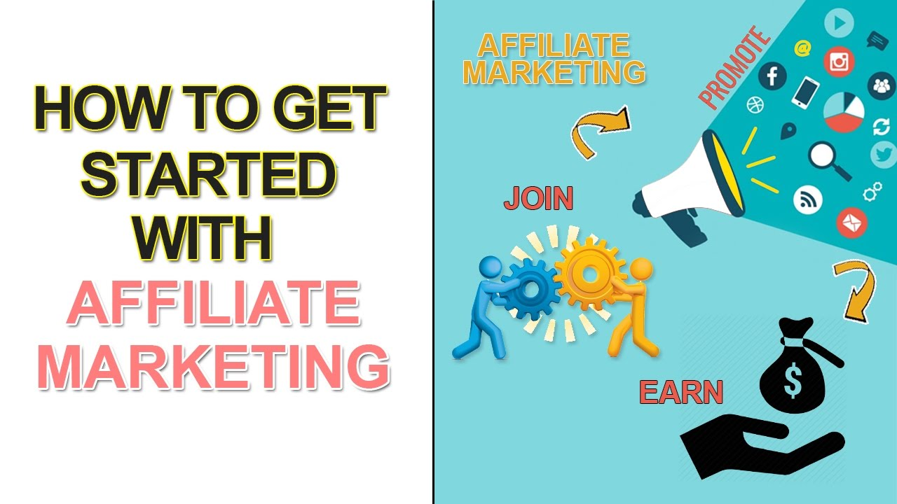 How to get start Affiliate Marketing