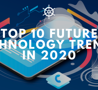 Top 10 Future Technology Trends in 2020