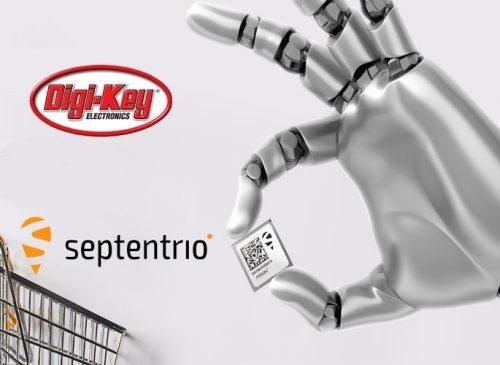 Digi-Key Electronics Announces Global Distribution Partnership with Septentrio