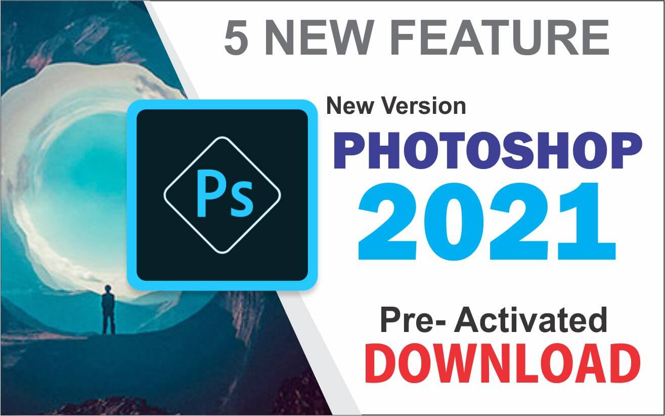 Adobe Photoshop 2021 (x64) Free Download Pre-Activated Version
