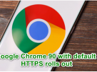 """The latest version of Google Chrome has rolled out to users, offering a significant security upgrade for users of the popular web browser. Among a range of fixes and improvements, Google Chrome 90 now diverts to the more secure HTTPS protocol by default when loading incomplete URLs, improving user security and privacy, but also boosting page load times and performance. Google Chrome 90 is available on desktop and Android now, with an iOS release coming soon. These are the best business VPN services on the market Also check out our roundup of the best anonymous browsers Check out our list of the best Windows 10 VPN services out there Google Chrome 90 Chrome was already configured to upgrade full HTTP URLs typed into the browser to HTTPS whenever possible, with Chrome 89 offering the service to a selected small number of users. With current builds, if an incomplete URL is typed into the Chrome Omnibox (Google's name for the URL bar), the browser will load the domain via HTTP. Typing in example.com, for instance, will take the user to http://example.com. After the change has been introduced, however, Chrome will automatically funnel all unfinished URL queries to the corresponding HTTPS address (e.g. https://example.com), provided the website supports the newer protocol. The browser also alerts users that are about to submit login credentials or credit card details on HTTP web pages, and blocks downloads from HTTP sources that sit underneath an HTTPS page, which prevents malicious actors from tricking victims into believing a download is coming from a secure source. Google's release notes say that Chrome 90 contains 37 security fixes, six of which are categorised as """"high"""", including a zero-day vulnerability that was recently revealed to be affecting all Chromium-based browsers. The news comes as the company gears up to release its FLoC system, which is designed to replace third-party cookies for ad tracking through a new API which was recently added to Google Chrome. H"""